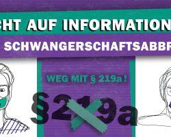 Weg mit § 219a: Recht auf Information zum Schwangerschaftsabbruch